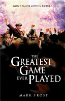 Greatest Game Ever Played  The Movie Tie In Edition