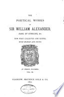 The Poetical Works of Sir William Alexander  Earl of Stirling  Etc Book PDF