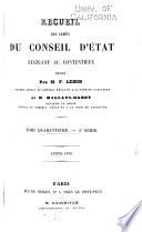 Recueil des arrêts du Conseil d'Etat statuant au contentieux, des décisions du Tribunal des conflits, de la Cour des comptes et du Conseil des prises