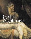 Gothic nightmares Fuseli, Blake and the Romantic imagination