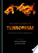 The Root Causes of Terrorism