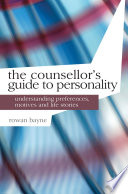 The Counsellor s Guide to Personality
