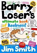 Barry Loser s Ultimate Book of Keelness