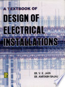 A Text Book of Design of Electrical Installations