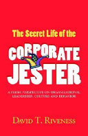 The Secret Life of the Corporate Jester