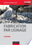 Fabrication Par Usinage - 2Ème Édition - Np par Jean-Pierre Cordebois, Michel Colombié