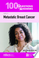 100 Questions Answers About Metastatic Breast Cancer