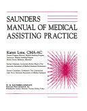 Saunders Manual of Medical Assisting Practice