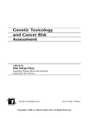 Genetic Toxicology and Cancer Risk Assessment