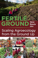 Fertile Ground  Scaling Agroecology from the Ground Up