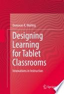 Designing Learning for Tablet Classrooms
