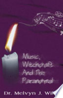 Music Witchcraft And The Paranormal