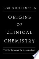 Origins Of Clinical Chemistry book