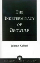 The Indeterminacy of Beowulf