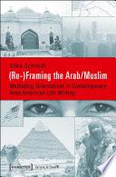 Re  Framing the Arab Muslim