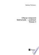 Offener Unterricht Mathematik - praktisch Klasse 4