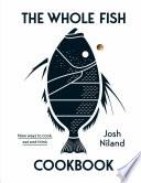The Whole Fish Cookbook Book PDF