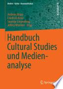 Handbuch Cultural Studies und Medienanalyse