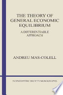 The Theory of General Economic Equilibrium