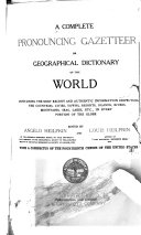A Complete Pronouncing Gazetteer Or Geographical Dictionary of the World