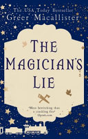 The Magician s Lie