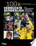 100x verr  ckte Bundesliga