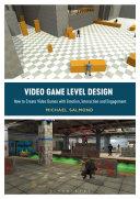 Video Game Level Design Book