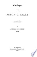 Catalogue of the Astor Library  continuation