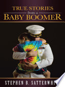 True Stories from a Baby Boomer