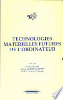 illustration du livre Technologies materielles futures de l'ordinateur