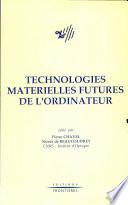 Technologies materielles futures de l'ordinateur