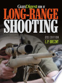 Gun Digest Book of Long Range Shooting