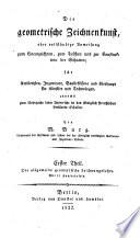 """""""Die"""" geometrische Zeichenkunst oder vollständige Anweisung zum Linearzeichnen, zum Tuschen und zur Construction der Schatten. - Berlin, Duncker 1822"""