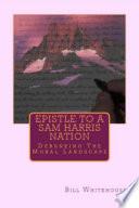 Epistle to a Sam Harris Nation