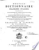 Nouveau dictionnaire fran  ois italien    Par M  l Abb   Fran  ois d Alberti de Villeneuve