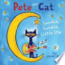 Pete the Cat  Twinkle  Twinkle  Little Star