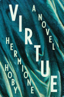 Virtue: A Novel