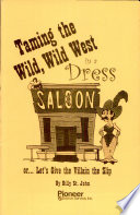 taming the wild, wild west in a dress