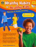 Healthy Habits for Healthy Kids Grade 5 Up