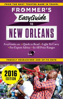 Frommer s Easyguide to New Orleans