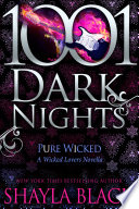 Pure Wicked: A Wicked Lovers Novella : black comes a new story...