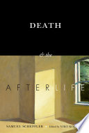 Death And The Afterlife : live on after we ourselves have...