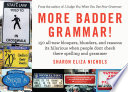 More Badder Grammar