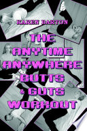 The Anytime Anywhere Butts & Guts Workout