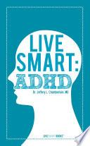 Live Smart  ADHD