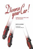 Divorce Your Car