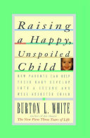 Raising A Happy Unspoiled Child
