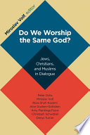 Do We Worship the Same God