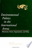 Environmental Politics in the International Arena
