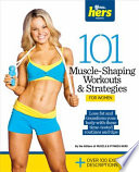 101 Muscle Shaping Workouts and Strategies for Women